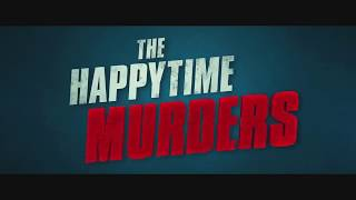 """THE HAPPYTIME MURDERS"" Mystery, Crime, Thrill, Adventure Movie Trailer 2018"