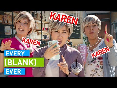 Every Karen Ever