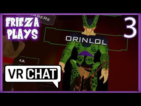 FRIEZA BROLY AND PERFECT PLAY VRCHAT PART 3!
