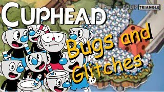 """CUPHEAD"" Bugs and glitches"