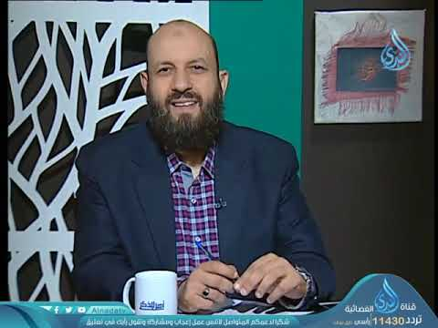 أهل الذكر | الشيخ شعبان درويش في ضيافة أحمد نصر  9-10-2018