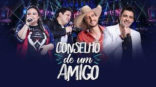 Antony e Gabriel part. Luiza e Maurilio - Conselho de amigo (DVD OFICIAL)
