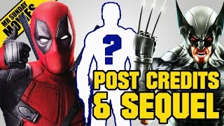 DEADPOOL Post Credits Scenes & Sequel Speculation