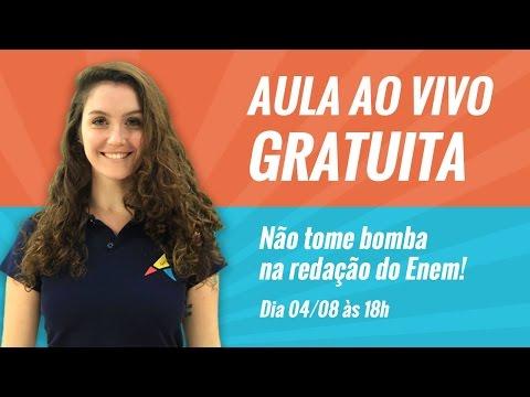 GRÁTIS, Aula ao Vivo: NÃO TOME BOMBA NA REDAÇÃO DO ENEM! (04/08)