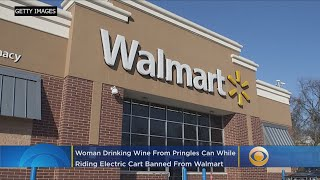 Woman Drinking Wine From Pringles Can Banned From Walmart