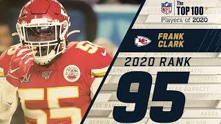 #95: Frank Clark (DE, Chiefs) | Top 100 NFL Players of 2020