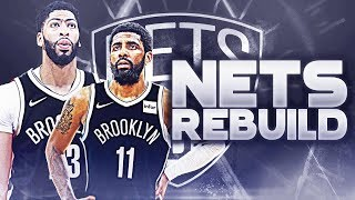 Its Happening! Kyrie Irving Anthony Davis Brooklyn Nets Rebuild | NBA 2K19