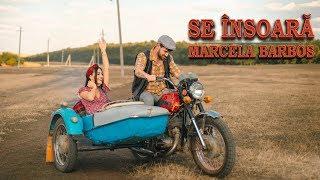 Marcela Barbos - Se  însoară [Official Video]