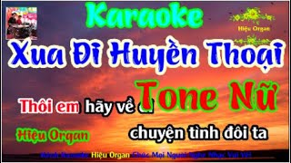 Karaoke 7979 Xua Đi Huyền Thoại Nhạc Sống Tone Nữ || Hiệu Organ Guitar 7979