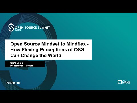 Open Source Mindset to Mindflex - How Flexing Perceptions of OSS Can Change the World