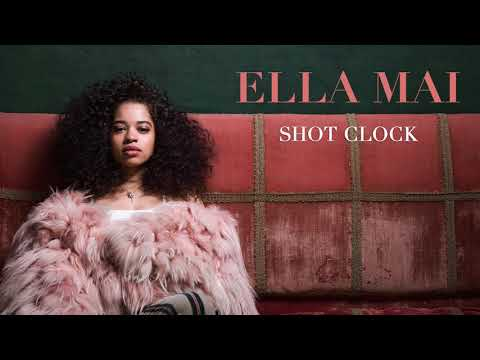 Ella Mai – Shot Clock (Audio)