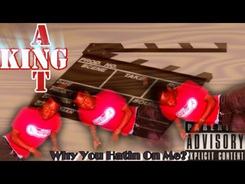 King Ant Ft:Mr.Troy Hwy-Why You Hatin On Me