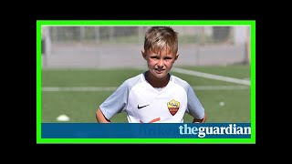 The 10-year-old us soccer sensation and social media star snapped up by roma | lawrence ostlere