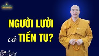 Lười Đọc Kinh, Làm Sao Để Tiến Tu? | Vấn Đáp Phật Pháp Chùa Ba Vàng
