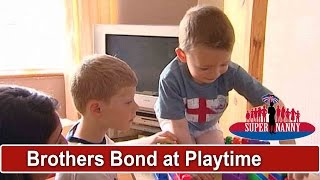 Brothers Finally Bond Through Heartwarming Playtime | Supernanny