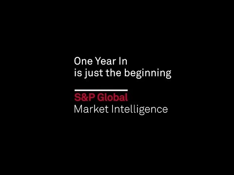 S&P Global Market Intelligence: One Year In