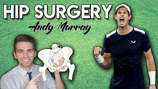 Andy Murray Hip Surgery   What Happened and Can He Still Play?