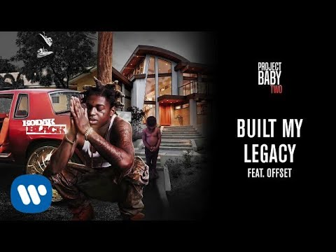 Built My Legacy (feat. Offset)