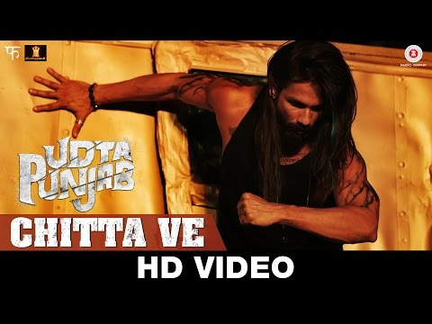 Chitta Ve Song from 'Udta Punjab'