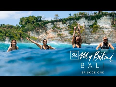 Rip Curl Women | My Bikini Bali, Episode 1