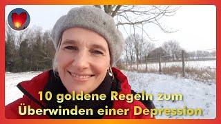 10 goldene Regeln zum Überwinden einer Depression