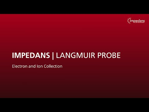 Impedans Langmuir Probe: Applied Theories for Electron and Ion Collection
