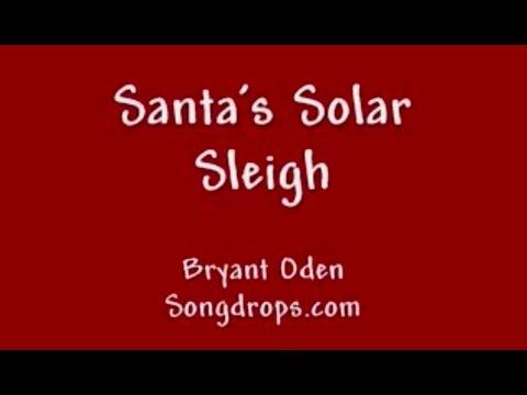 FUNNY CHRISTMAS SONG #2  Santa's Solar Sleigh