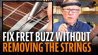 Watch the Trade Secrets Video, Fix Fret Buzz with the Strings On!