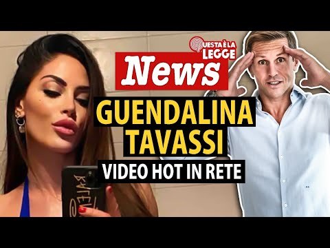 GUENDALINA TAVASSI, video hot diffusi in rete: cosa rischi se li cerchi | avv. Angelo Greco