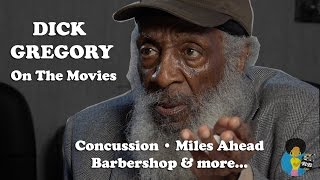 Dick Gregory - On The Movies (Miles Ahead, Concussion and more)