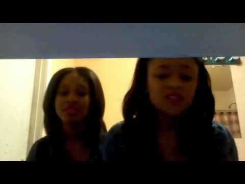 Trenetta ndd Tia singing Keri Hilson Still a Girl Cover