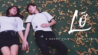 [Phim Ngắn] LỠ |  Phim tình cảm học đường 2019 | YOFI Studio