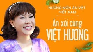 Ăn Xôi Cùng Việt Hương