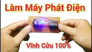 Chế Máy Phát Điện Vĩnh Cửu Mini, Tưởng Khó Mà Dễ ợt / Mr Chế