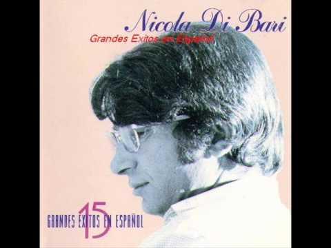 NICOLA DI BARI .-15 GRANDES EXITOS EN ESPAÑOL