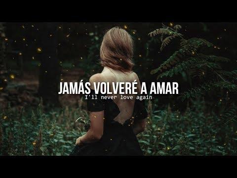 I'll never love again • Lady Gaga | Letra en español / inglés