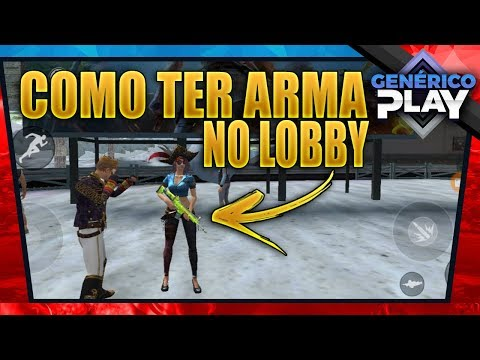 Como ter e usar uma Arma no Lobby do Free Fire