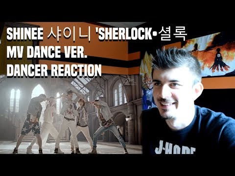 SHINee 샤이니 'Sherlock•셜록 MV Dance Ver. | DANCER REACTION