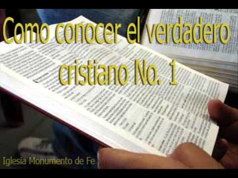 (Monumento de Fe) Enseñanza: COMO CONOCER EL VERDADERO CRISTIANO No. 1
