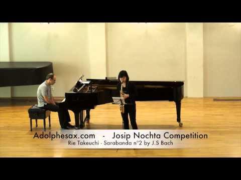 JOSIP NOCHTA COMPETITION Haruka Taniguchi Sarabanda nº2 by J S Bach