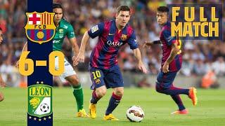 FULL MATCH: Barça - Club León (2014) GOALS, GOALS, GOALS.