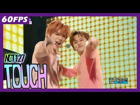 60FPS 1080P | NCT127 - Touch, 엔시티127 - 터치 Show Music Core 20180317