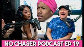 Do Wildnout Girls Smash Nick + She Likes When Guys Spit Where?! with Amber Diamond - No Chaser Ep 19