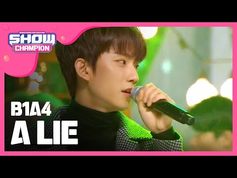 Show Champion EP.208 B1A4 - A Lie