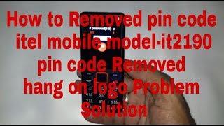 Itel How To Remove Phone Lock and read password itel it 2180