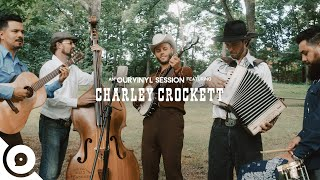 Charley Crockett - Single Girl | OurVinyl Sessions