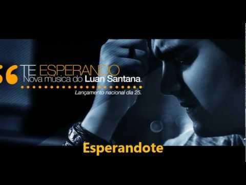 Baixar Luan Santana - Te Esperando [Espanhol - Español]