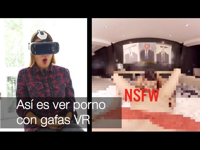 ¿Cómo es ver porno con gafas de Realidad Virtual? NSFW