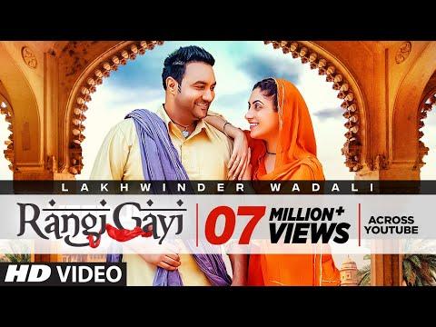 Rangi Gayi: Lakhwinder Wadali (Full Song) Aar Bee - Parmod Sharma Rana