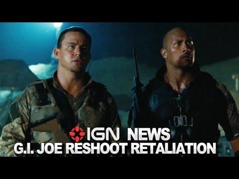 IGN News : G.I. Joe Retaliation Reshoots Explained.